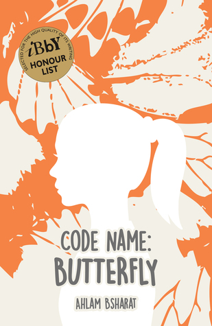 Code Name Butterfly by Ahlam Bsharat