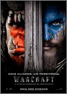Warcraft - O Primeiro Encontro de Dois Mundos Dublado (2016)