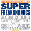 Non-fiction mini-reviews: Super Freakonomics and Under the Banner of Heaven