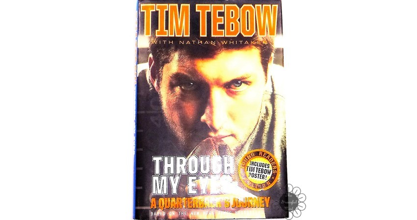 """Through My Eyes"" by Tim Tebow with Nathan Whitaker (Book Review at www.TheGracefulMist.com)"