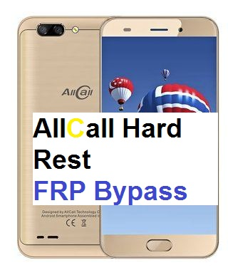 AllCall RIO 5.5 Hard reset google reset, and FRP bypass