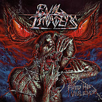 "Evil Invaders - ""Feed Me Violence"""