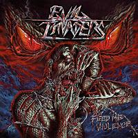 "Evil Invaders - ""Feed Me Violence"""