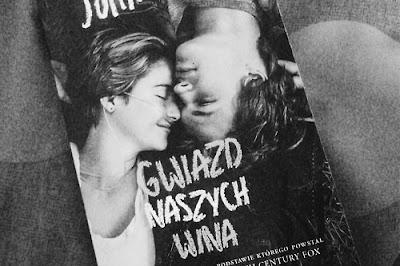 """Recenzja: """"Gwiazd naszych wina"""" ~ John Green"""