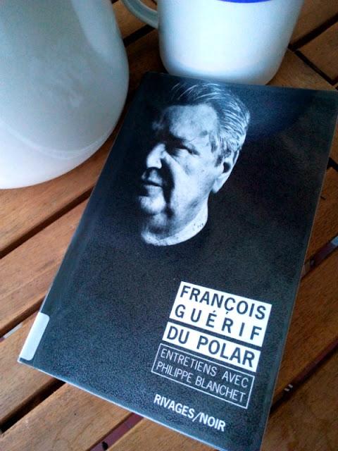 """""""Du polar"""" - entretien avec François Guérif - Rivages/Noir"""
