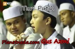 Download Gus Azmi Turi Putih Mp3