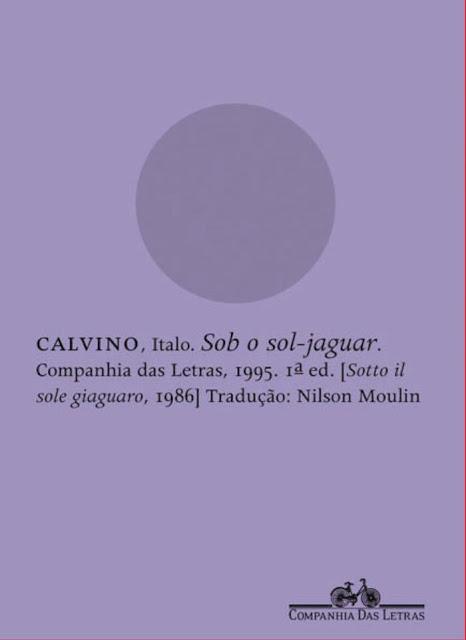 Sob o sol-jaguar - Italo Calvino