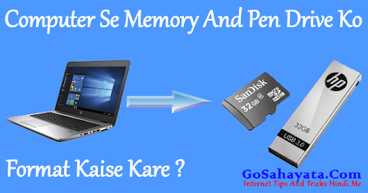 Computer Se Memory Card And Pen Drive Ko Format Kaise Kare ?