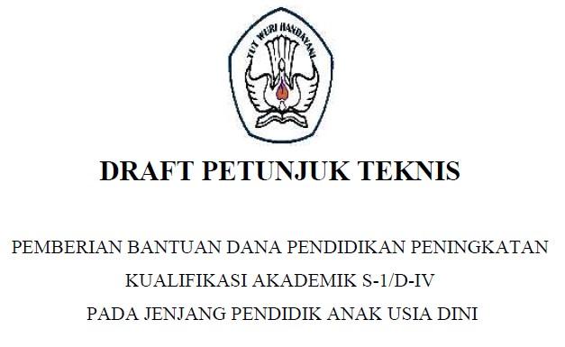 Juknis Pemberian Bantuan Beasiswa S1 Bagi Guru PAUD Tahun 2016 (Draft)