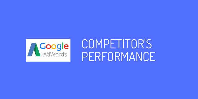 Google Adwords Competitors Performance