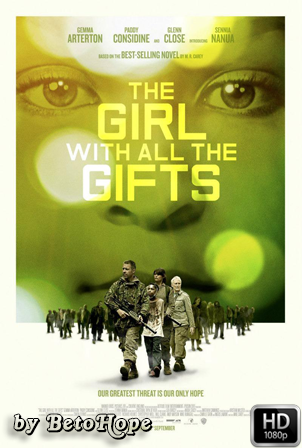 The Girl With All The Gifts [1080p] [Latino-Ingles] [MEGA]