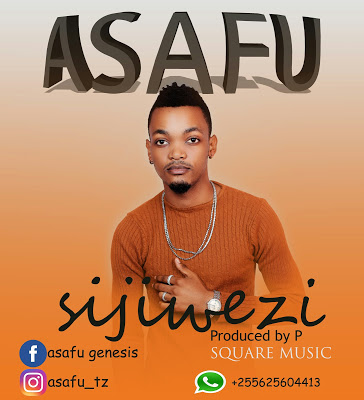 Download Mp3 | Asafu - Sijiwezi