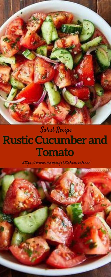 Rustic Cucumber and Tomato Salad Recipe #saladrecipe #vegan
