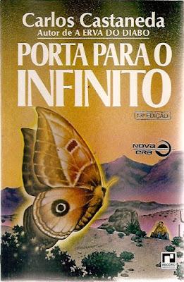 Porta para o Infinito Carlos Castaneda Magia sobrenatural México Don Juan