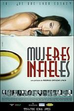 Mujeres infieles 2004 Unfaithful Women