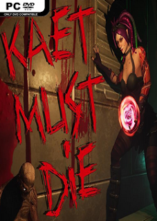 Kaet Must Die! Game Full Version