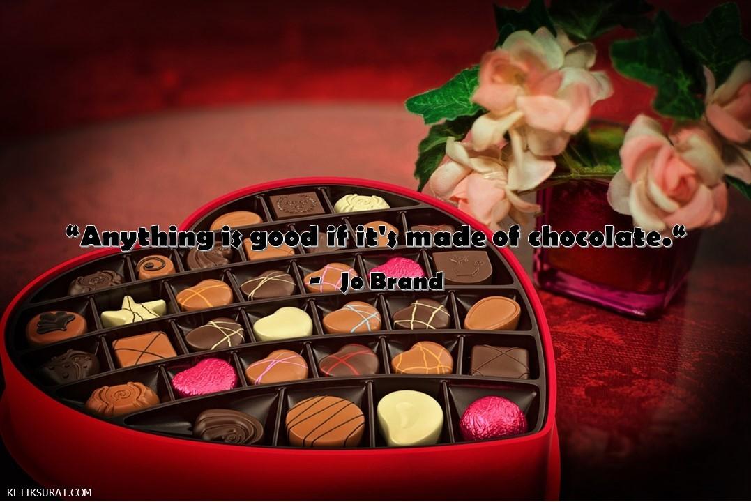 10 Quotes Bahasa Inggris About Chocolate Dan Artinya Ketik Surat