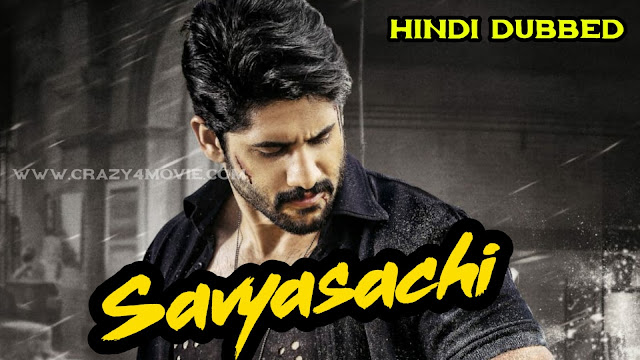 Savyasachi Hindi dubbed movie