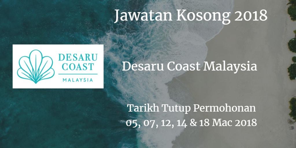 Jawatan Kosong DESARU COAST MALAYSIA 05, 07, 12, 14 & 18 Mac 2018
