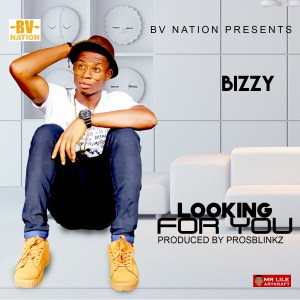 download mp3 bizzy looking for you prod by prosblinkz