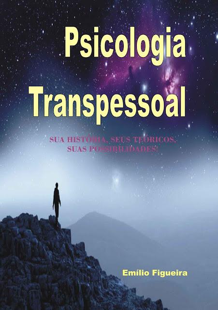 Psicologia Transpessoal Emílio Figueira