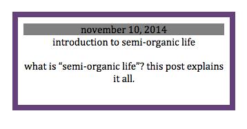 http://wtridiculous.blogspot.com/2014/11/semi-organic-life.html