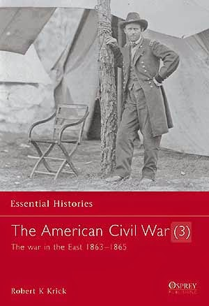 The American Civil War (3) The war in the East 1863–1865