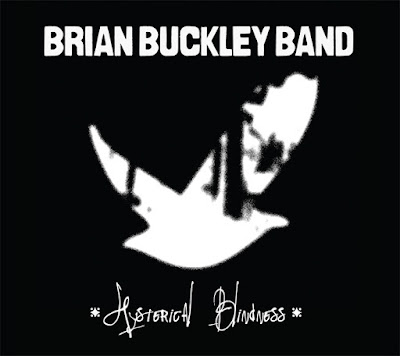 Hysterical Blindness Brian Buckey Band