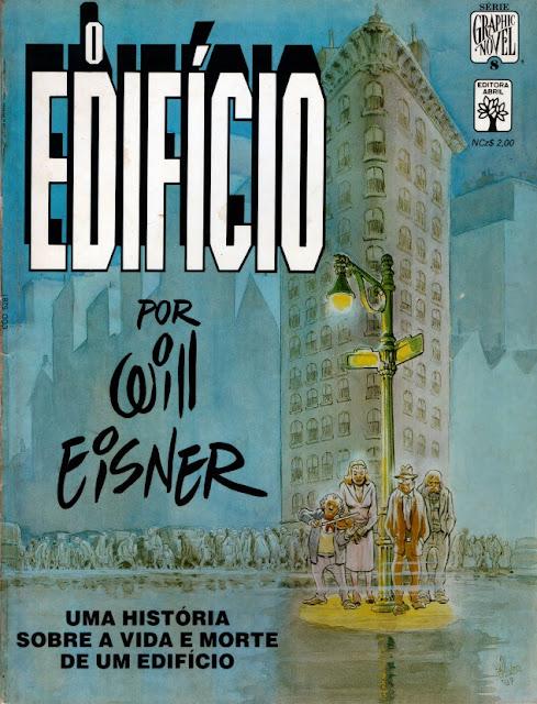 """A novela gráfica """"O Edifício"""", de Will Eisner, foi publicada em português pela Editora Abril em fevereiro de 1989."""