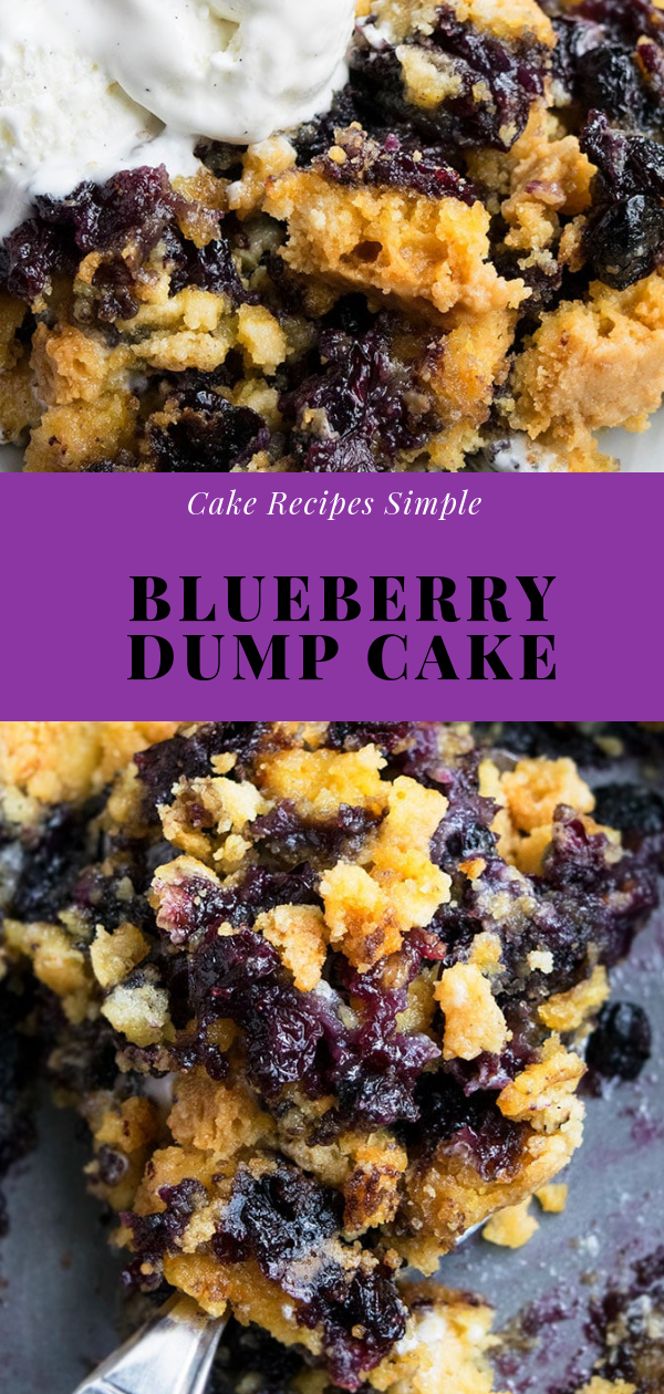 Cake Recipes Simple | Blueberry Dumр Cake | Cake Recipes From Scratch, Cake Recipes Easy, Cake Recipes Pound, Cake Recipes Funfetti, Cake Recipes Vanilla, Cake Recipes Bundt, Cake Recipes Homemade, Cake Recipes Chocolate, Cake Recipes Birthday, Cake Recipes Box, Cake Recipes Coffee, Cake Recipes Dump, Cake Recipes Poke, Cake Recipes Sheet, Cake Recipes Healthy, Cake Recipes Strawberry, Cake Recipes Layer, Cake Recipes Unique, Cake Recipes Videos, Cake Recipes White, Cake Recipes Carrot, Cake Recipes Yellow, Cake Recipes Lemon, Cake Recipes Bunt, Cake Recipes Fall, Cake Recipes Best, Cake Recipes For Decorating, Cake Recipes Moist, Cake Recipes Summer, Cake Recipes For Kids, Cake Recipes Fruit, Cake Recipes Spice, Cake Recipes Angel Food, Cake Recipes Gluten Free, Cake Recipes Pumpkin, Cake Recipes Vegan, Cake Recipes Cheese, Cake Recipes Wedding, Cake Recipes Simple, Cake Recipes Christmas, Cake Recipes Nutella, Cake Recipes Blueberry, Cake Recipes Loaf, Cake Recipes Basic, Cake Recipes Apple, Cake Recipes Almond, Cake Recipes Mirror Glaze, Cake Recipes Dulce De Leche, Cake Recipes Without Eggs, Cake Recipes Ice Cream, Cake Recipes Eggless, Cake Recipes Cookie, Cake Recipes Mud, Cake Recipes 9x13, Cake Recipes Banana, Cake Recipes Butter, Cake Recipes Italian, Cake Recipes Keto, Cake Recipes Sponge, Cake Recipes Red Velvet, Cake Recipes Unusual, Cake Recipes Marble, Cake Recipes Quick, Cake Recipes Coconut, Cake Recipes Spring, Cake Recipes Fancy, Cake Recipes Oreo, Cake Recipes Amazing, Cake Recipes Cheesecake, Cake Recipes Cup, Cake Recipes Home Made, Cake Recipes Caramel, Cake Recipes Delicious, Cake Recipes Raspberry, Cake Recipes Orange, Cake Recipes Small, Cake Recipes Mini, Cake Recipes Cool, Cake Recipes Winter, #dessert, #cake, #cheesecake, #recipeshomemade, #blueberry, #delicious, #yummy,