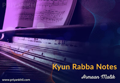 Kyun Rabba Notes