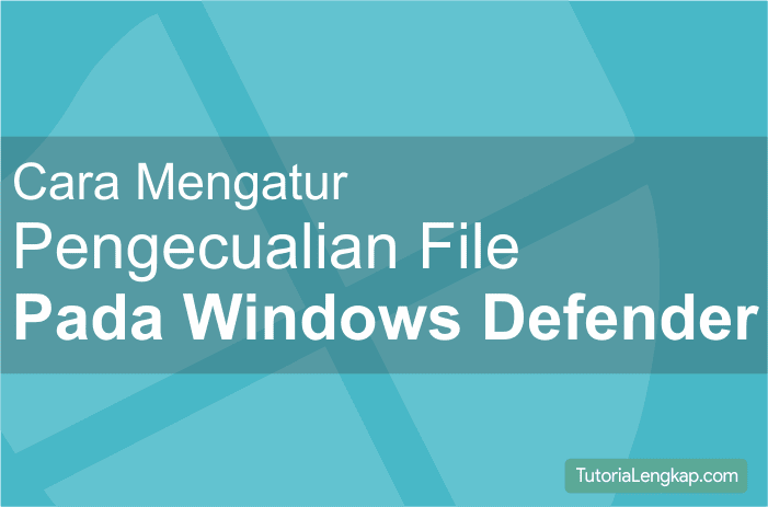 Setting Windows defender