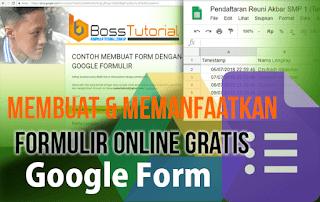 Cara Membuat dan Memanfaatkan Form Online Gratis dari Google Formulir