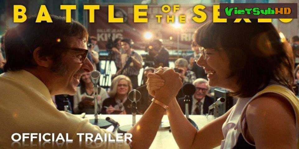 Phim Trận Chiến Giới Tính VietSub HD   Battle of The Sexes 2017