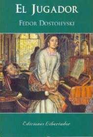 Portada de El jugador de Fedor Dostoievski