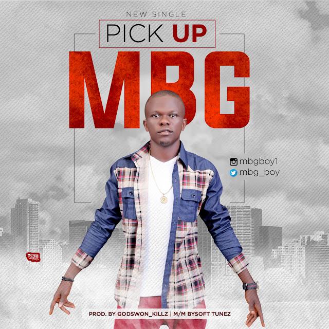 Music: MBG - Pick Up (@mbg_boy)