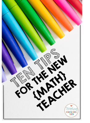 Ten TIps for the New Math Teacher
