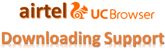 Airtel UC Browser Handler Downloading support www.nkworld4u.com