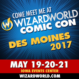 Wizard World Des Moines -- OR BUST!!!!