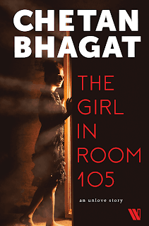 The Girl in Room 105:The Unlove Story by Chetan Bhagat free (Pdf)Download
