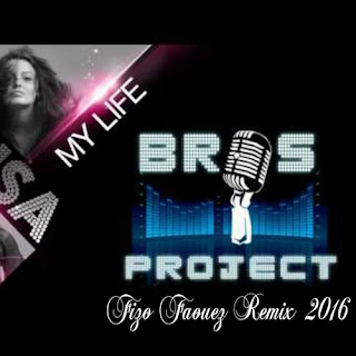 Brox Project Feat.Denisa - My Life (Fizo Faouez Remix 2016)