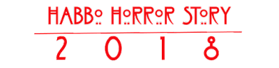 Habbo Horror Story 2018