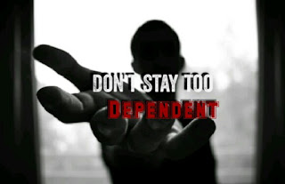 Don't Be too dependent