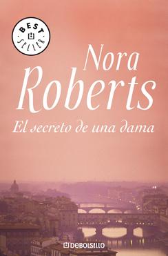 El Secreto De Una Dama – Nora Roberts