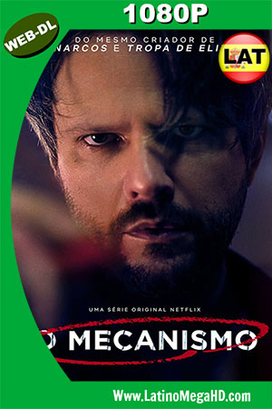 O Mecanismo (2018) Temporada 1 Latino Full HD WEB-DL 1080P ()
