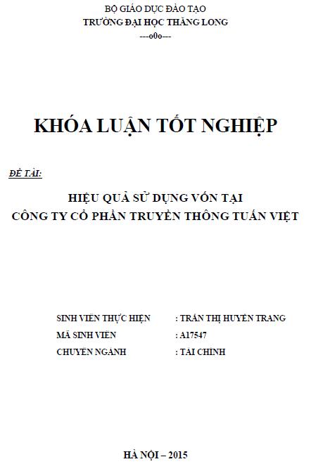 Hiệu quả sử dụng vốn tại Công ty Cổ phần truyền thông Tuấn Việt