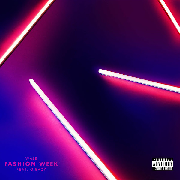 Wale - Fashion Week (feat. G-Eazy) - Single Cover