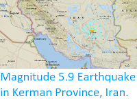 http://sciencythoughts.blogspot.co.uk/2017/12/magnitude-59-earthquake-in-kerman.html