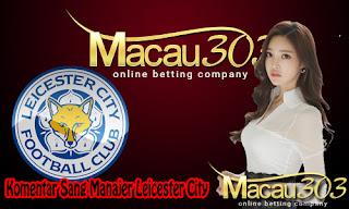 Komentar Sang Manajer Leicester City