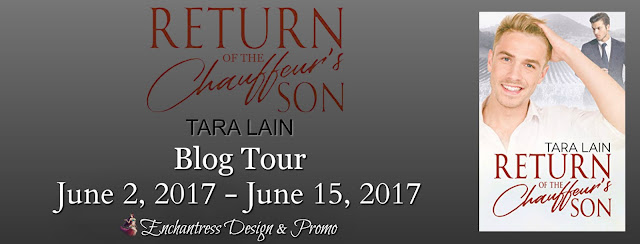 Guestpost, Excerpt & Giveaway: Tara Lane - Return of the Chauffeur's Son